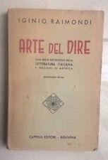 ARTE DEL DIRE LETTERATURA ITALIANA METRICA IGINO RAIMONDI CAPPELLI 1951