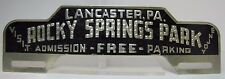 Old Rocky Springs Park Lancaster Pa License Plate Topper metal reflective emboss