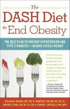 Dash Diet To End Obesity: The Best PLan to Prevent Hypertension and Type-2 Diabe