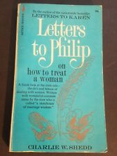 1973 LETTERS TO PHILIP ON HOW TO TREAT A WOMAN Charlie Shedd The Male Role