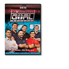 CROSSING THE GOAL*OUR MISSION -WIN-BUILD-SEND: AN EWTN 1-DISC DVD