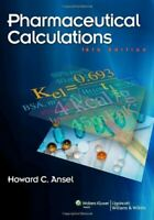 Pharmaceutical Calculations, North American Edition by Ansel PhD, Howard C Book