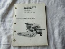 1979 New Holland Sperry TR75 TR85 combine operator's manual