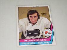 PAULIN BORDELEAU AUTOGRAPHED 1977-1978 OPC O-PEE-CHEE WHA CARD