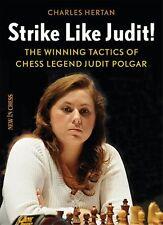 Strike like Judit!: The Winning Tactics of Chess Legend Judit Polgar. NEW BOOK