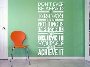 Don't Ever Be Afraid, Motivational, Wall art vinyl decal sticker
