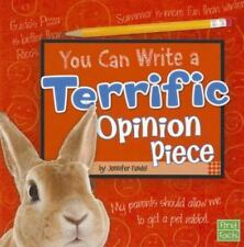 You Can Write a Terrific Opinion Piece (Paperback or Softback)