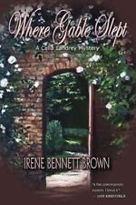 Where Gable Slept by Irene Bennett Brown (2010, Paperback) Signed by Author