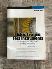 Electronic Test Instruments : Analog and Digital Measurements by Robert A....