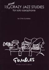 GUMBLEY 15 MORE CRAZY JAZZ STUDIES Solo Saxophone