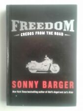 SONNY BARGER AUTOGRAPHED hardcover FREEDOM- credos from the road-2005-FINE