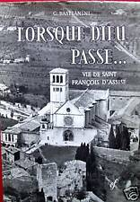 LORSQUE DIEU PASSE... ST FRANCOIS D'ASSISE G.BASTIANINI
