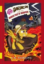 My Little Pony: Daring Do and the Marked Thief of Marapore (Hardback or Cased Bo