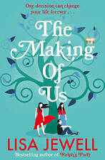 The Making of Us, Jewell, Lisa, Used; Good Book