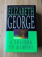 A Traitor To Memory - Elizabeth George - First Edition 2001 - Hardback Book 1st