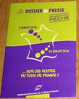 cyclisme DOSSIER de PRESSE Génération PECHE Tour de France 2016 + carte offerte