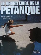 LE GRAND LIVRE DE LA PETANQUE PAR A. MATHIEU ET G. DURIEUX