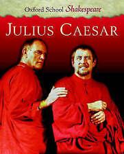 Julius Caesar (Oxford School Shakespeare), William Shakespeare, Used; Very Good