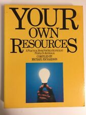 Your Own Resources: A Practical Book For Self-Sufficient Australians SELF HELP