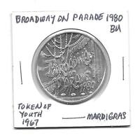 "(I) So Called Dollar 1980 BU ""Broadway on Parade"" Token of Youth 1967"