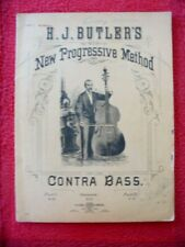 1881 H. J. BUTLER'S New Progressive Method for the CONTRA BASS