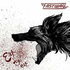 Fastway-Fastway - Eat Dog Eat  CD NEW