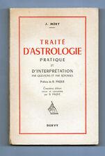 Traité d'Astrologie Pratique et d'Interprétation - J.Mery