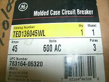 GE CIRCUIT BREAKER TED136045WL 45 AMP 600 VOLT 3 POLE NEW