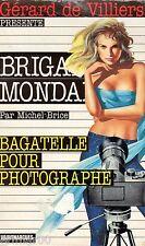 Brigade Mondaine / 177 / Bagatelle pour photographe // M. BRICE // 1ère Edition