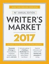 Market: Writer's Market 2017 : The Most Trusted Guide to Getting...