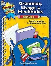 Grammar, Usage & Mechanics Grade 6 (Practice Makes Perfect (Teacher Created Mate
