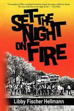 NEW Set the Night on Fire by Libby Fischer Hellmann