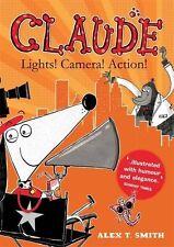 Lights! Camera! Action! (Claude),Alex T Smith