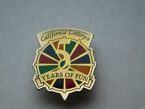 """VINTAGE 1 1/8"""" HIGH  1990 CALIFORNIA STATE LOTTERY  5 YEARS OF FUN PIN"""