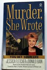 Murder, She Wrote Paperback Book YOU BET YOUR LIFE By Jessica Fletcher & D. Bain