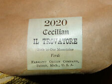 """Rare Cecillian Player Organ Roll """" Il Trovatore """" <<< Look ! >"""