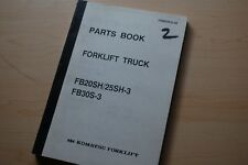 KOMATSU FB20SH FB25SH FB30S-3 Forklift Truck Parts Manual Book Catalog spare
