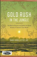 Gold Rush in the Jungle : The Race to Discover and Defend the Rarest Animals ...