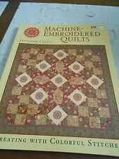 Machine EMBROIDERED QUILTS Book Jennifer Lokey Quilting Quilt Also Hand Applique