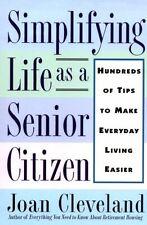 Simplifying Life As a Senior Citizen: Hundreds of