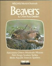 B0055Pduno Wild, Wild World of Animals Beavers and Other Pond Dwellers