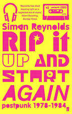 Rip it Up and Start Again: Postpunk, 1978-1984 by Simon Reynolds (Paperback, 20…