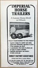 1978 Imperial Horse Trailers Lindsay Ok Print Ad Luxury Horse Motel on Wheels