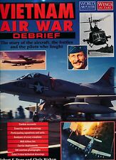 VIETNAM AIR WAR DEBRIEF ( wapj SPECIAL)