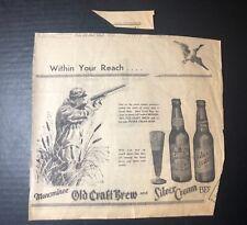 1946 Silver Cream & Old Craft Brew beer print ad Menominee Mi 11x10�