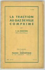 La traction au gaz de ville comprimé par Nouvion 1942