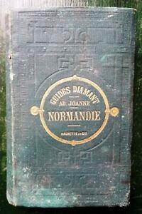 GUIDE DIAMANT / ADOLPHE JOANNE : NORMANDIE  - HACHETTE ET CIE -1881-