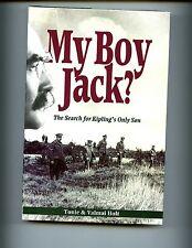 MY BOY JACK: The Search of Kipling's  Only Son, Holt, 1st  HBdj VG