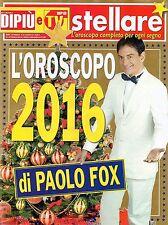 Stellare 2015  25#L'Oroscopo 2016, Paolo Fox,Metis Di Meo,Federico Quaranta,jjj