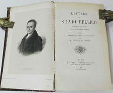 *** LETTRES DE SILVIO PELLICO : PAR G. STEFANI - TRADUITES PAR DE LATOUR - 1857